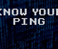 Effective Ways to Know and Reduce Your Ping