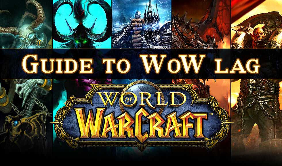 How To Deal With World of Warcraft Lag - Kill Ping