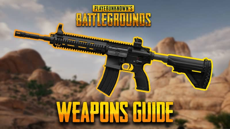 Pubg Weapons Guide The Best For Getting A Chicken Dinner Kill Ping