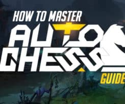 Dota Auto Chess Guide: How Can You Master The Game