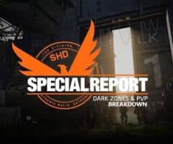 The Division 2 Special Report: Dark Zones and PvP – Breakdown