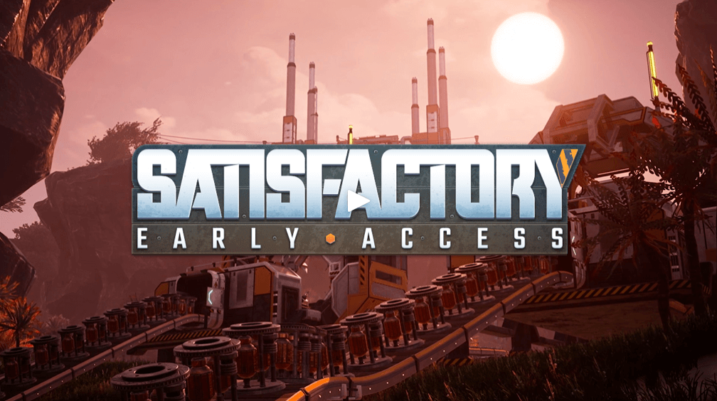 Satisfactory Early Access